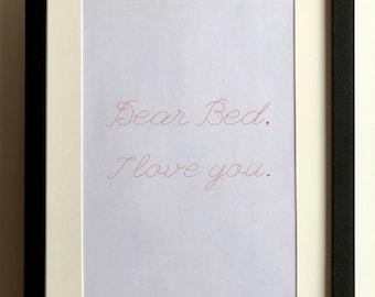 Dear Bed, I Love You Print