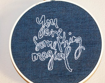 Something Magical, hand embroidered, embroidery hoop art, pagan, spiritual, hand embroidery frame