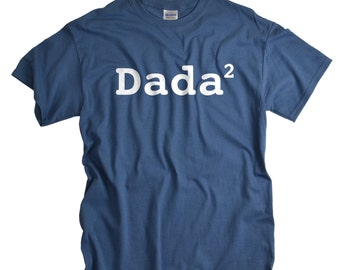 Fathers Day Tshirts - Dada Shirt - New Dad Gifts - Dad of 2 T shirt