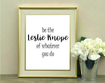Be the Leslie Knope of Whatever you Do, Parks and Rec, TV show, Amy Poehler, New Job, Promotion, Coworker, Gift, Cubicle, Desk, Office,Decor