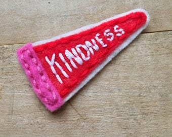 Kindness Pennant. Hand Embroidered Patch.