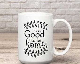 Home Mug, New Home Coffee Mug, Housewarming Gift Mug, Coffee Mug, 15 oz Coffee Mug, New Home Mug