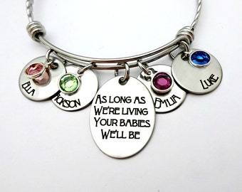 As Long As We're Living Your Babies We'll Be - Personalized Necklace or Bangle Bracelet - Mom Grandma  Christmas