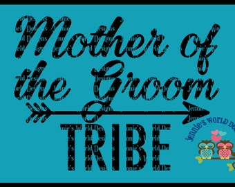 Mother of the Grrom - Bride Tribe, Arrow - SVG  Cut File