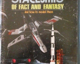 Famous Spaceships of Fact and Fantasy: And How to Model Them,