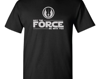 Star Wars Shirt - May The Force Be With You - FREE SHIPPING!!!