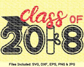 Class of 2018 svg senior svg graduation cap graduate grad svg senior 2018 svg High School hat svg files for cricut silhouette Dxf cut file