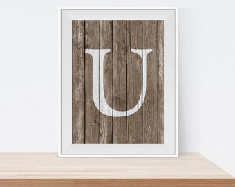 Rustic U Print - Monogram Wall Art - Rustic Home Decor - Wall Decor - Digital Art Print - Typography Print - Letter U Print - Initial Print