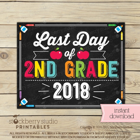 It's just a graphic of Revered Last Day of 2nd Grade Printable