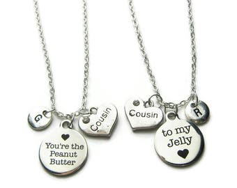 2 You re The Peanut Butter To My Jelly Necklaces, 2 Cousins Necklaces , Cousins Necklace, Necklaces For Cousins ,Personalized