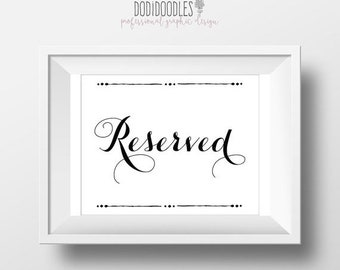 75% OFF THRU 4/21 ONLY Reserved sign, printable art, wedding sign, Reserved printable, 8x10 ceremony signs wedding decor modern calligraphy