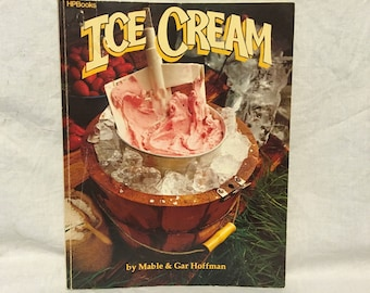 Ice Cream Cookbook by Mable Gar Hoffman 1981 First Edition