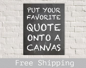 Personalized Quote Canvas - Gallery Wrapped Canvas - Wall Art - Custom Quote Canvas- Wall Decor -  Free Shipping
