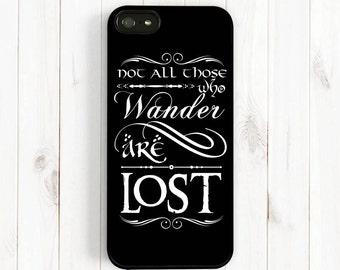 Tolkien Quote iPhone 7 6 Case, Tolkien Quote with Hobbit Font, Chalkboard Quote iPhone Case Not All Those Who Wander are Lost Samsung Qt02