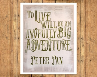 Peter Pan Typography Collage Quote - Art Print