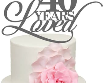 40 Years Loved 40th Ruby Wedding Anniversary Acrylic Cake Topper