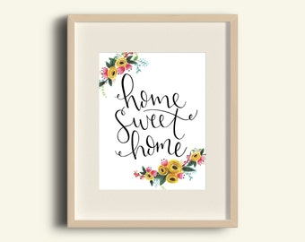 Hand painted, Hand lettered, Floral Home Sweet Home Print