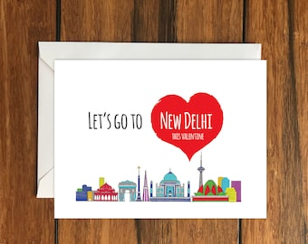 Let's Go To New Delhi This Valentine Blank greeting card, Holiday Card, Gift Idea A6