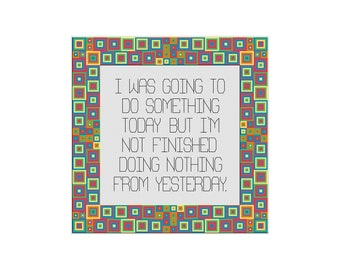 Cross Stitch Pattern, Doing Nothing, Funny Counted Cross Stitch Chart, Cross Stitch Quote, Cowbell Cross Stitch, Instant Download PDF