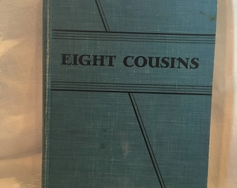 Eight Cousins by Louisa M. Alcott