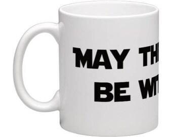 Star Wars inspired mug - May the force be with you Mug