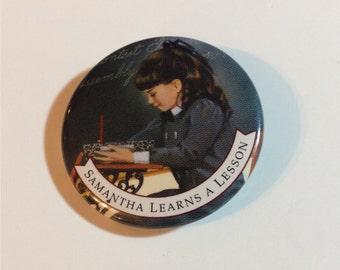 Samantha Learns a Lesson Vintage Souvenir Pin 1980s