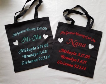 My Greatest Blessings Call Me Tote Bags.. Personalized..More Colors Available
