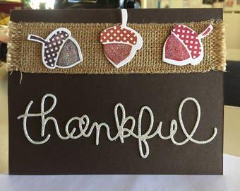 Thankful, Thanksgiving greeting card, handmade, acorns, burlap, glitter, seasonal, give thanks, autumn, fall