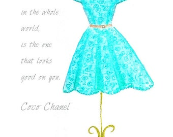 Watercolor Teal Dress Fashion Illustration-Turquoise Girls Room Decor- Teen Bedroom Wall Art- Inspirational Print- Chanel Quote
