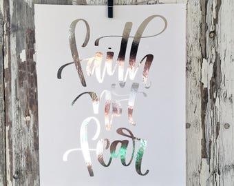 Faith Not Fear Silver Foil Print - Hand Lettering Art Print - Silver  Wall Art - Silver Foil Typography Print - Faith Wall Decor