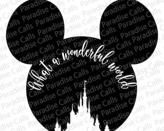 Disney Castle What A Wonderful World Digital Download Cut File for Silhouette or Cricut, SVG, DXF, EPS