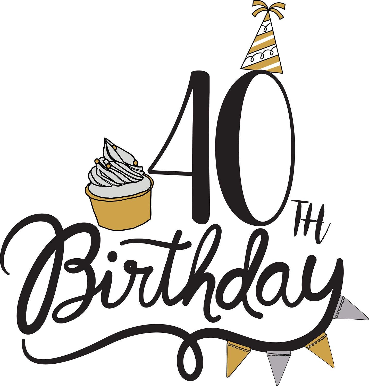 40th birthday svg clipart birthday quote cupcake svg birthday rh etsystudio com happy 40 birthday clipart happy 40th birthday clipart free