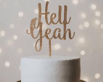 Hell Yeah Wedding Cake Topper, cake topper, cake topper wedding, wedding cake topper, hell yeah cake topper, hell yeah, wedding decor, decor