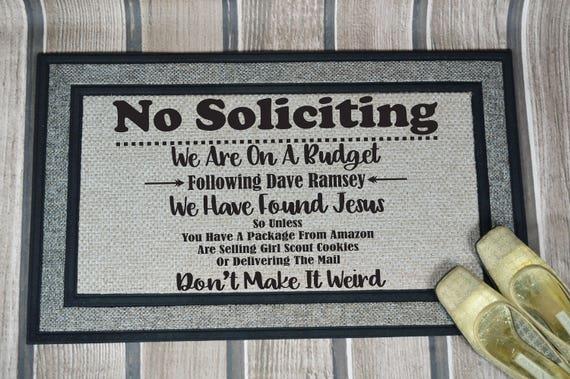 No Soliciting Mat Welcome Mat Door Mat Housewarming Gift