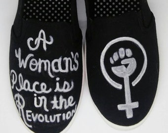 A woman's place is in the Revolution painted shoes