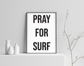 Pray For Surf Modern Beach Print Poster
