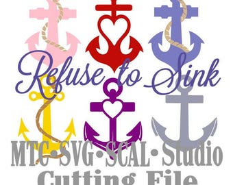 SVG Quote Saying Cut File Refuse to Sink #05  MTC SCAL Cricut Silhouette Cutting File