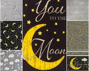 I Love You to the Moon and Back Cotton Fabric! 7 Options [Choose Your Cut Size]