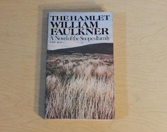 The Hamlet - William Faulkner - A Novel of the Snopes Family   - Vintage Paperback Book
