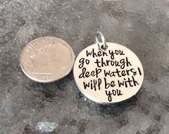 """1 - """"When You go through deep waters I will be with you"""" pendant, Isaiah 43:2 Rhodium Plate, Faith necklace, trust in God pendant"""