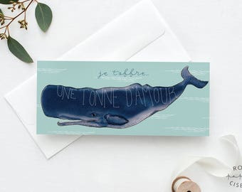 Greeting Card Whale // I give you one tonne of love, Blank card, French wedding card, Congratulations card, Love card, Birthday, Love wishes