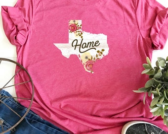 Texas Shirt/Texas Floral Shirt/Texas Home/Womens Texas Shirt/ ladies Texas Shirt/Texas/Texas Tee