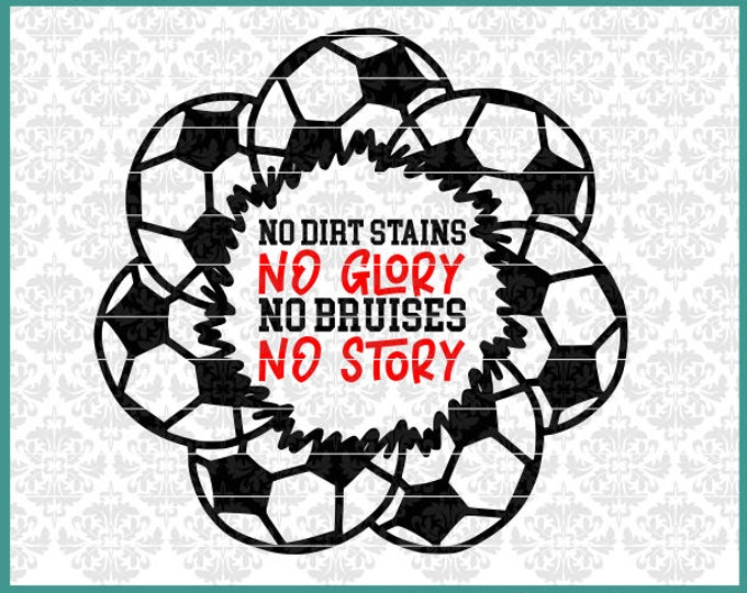 Soccer Svg, Soccer Ball Svg, No Glory, Soccer Mandala Svg, Soccer Monogram Svg, Soccer Shirt Svg, Cricut, Silhouette, Svg Files, Cut Files