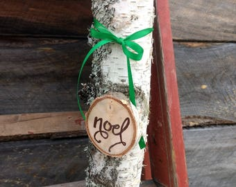 Birch Candle-holder with Noel birch disk ornament