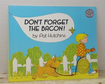 Dont Forget the Bacon, 1989, Pat Hutchins, vintage kids book