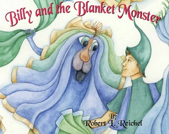 Billy and the Blanket Monster Children's Book