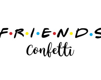 Friends Bridal Shower | Friends Bachelorette Party Decorations | Confetti - Set of 120 Pieces | Friends TV Show l Friends Themed Party