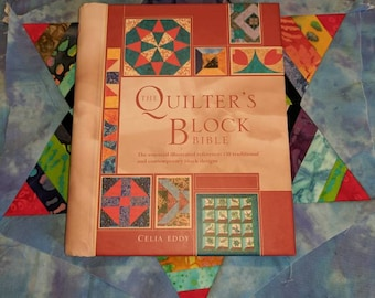Quilting Block Bible by Celia Eddy