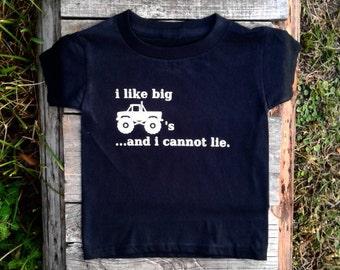 I like big trucks...and I cannot lie.