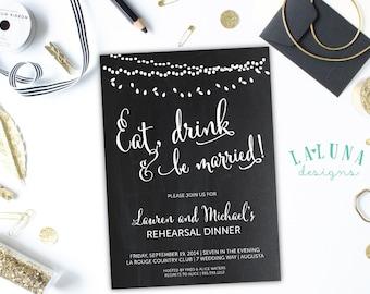 Rehearsal Dinner Invitation, Wedding Rehearsal Dinner Invite, Eat, Drink and be Married, Vintage Lights, Chalkboard, DIY Printable,